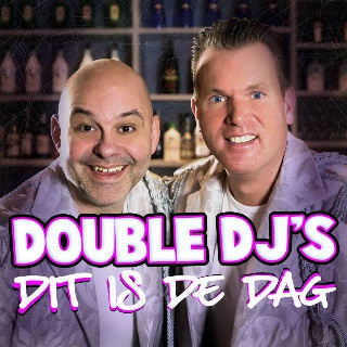 Double DJ's - Dit Is De Dag