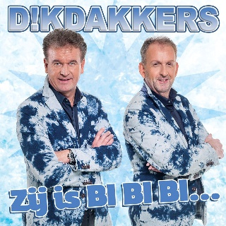 Dikdakkers - Zij Is Bi Bi Bi