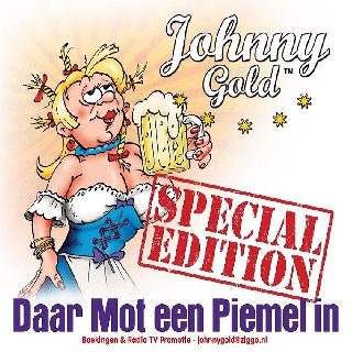 Feestknaller week 45 2016: Johnny Gold - Daar Mot Een Piemel In