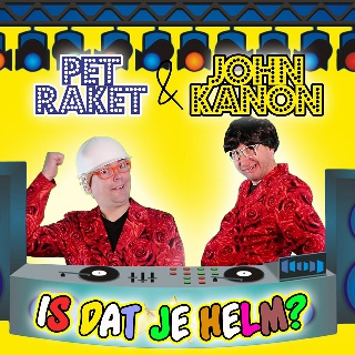 Pet Raket & John kanon - Is Dat Je Helm