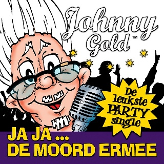 Feestknaller week 4 2018: Johnny Gold - Ja Ja , De Moord Ermee