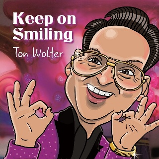 Feestknaller week 30 2018: Ton Wolter - Keep On Smiling