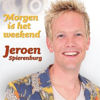Feestknaller week 45 2012: Jeroen Spierenburg - Morgen Is Het Weekend