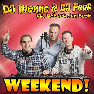 Feestknaller week 51 2012: DJ Menno & DJ Peet Ft. Robert den Brok - Weekend
