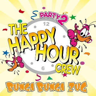 Feestknaller week 08 2013: Happy Hour Crew - Bunga Bunga Zug