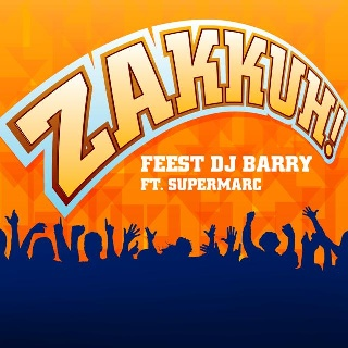 Feestknaller week 33 2013: Feest DJ Barry Ft. SuperMarc - Zakkuh!