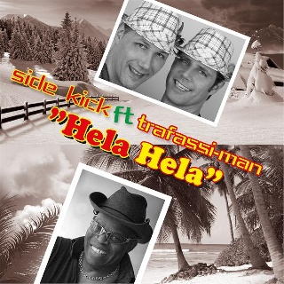 Feestknaller week 48 2013: Side Kick Ft Trafassi-man - Hela Hela