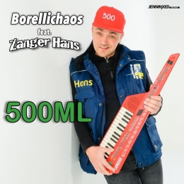 Borellichaos Ft. Zanger Hans - 500ML