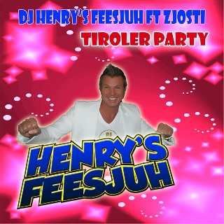 Feestknaller week 01 2014: Henry's Feesjuh Ft. Zjosti - Tiroler Party