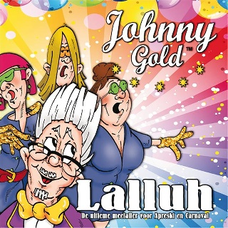 Feestknaller week 04 2014: Johnny Gold - Lalluh